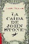 LA CAIDA DE JOHN STONE