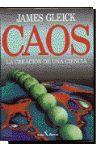 CAOS : LA CREACION DE UNA CIENCIA