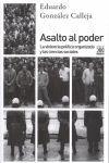 ASALTO AL PODER. LA VIOLENCIA POLITICA ORGANIZADA Y LAS REDES SOCIALES