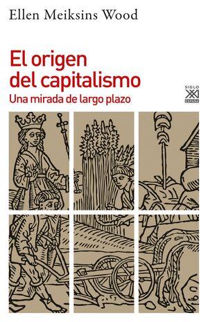 EL ORIGEN DEL CAPITALISMO