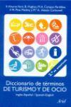 DICCIONARIO DE TERMINOS DE TURISMO-OCIO INGLES ESPAÑOL SPANISH ENGLISH