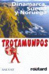 TROTAMUNDOS DINAMARCA SUECIA Y NORUEGA
