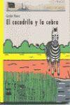 EL COCODRILO Y LA CEBRA