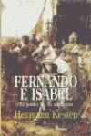 FERNANDO E ISABEL. EL PODER DE LA AMBICION