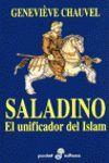 SALADINO. EL UNIFICADOR DEL ISLAM ( B )