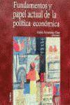 FUNDAMENTOS Y PAPEL ACTUAL DE LA POLÍTICA ECONÓMICA