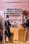 DEMOCRACIA, ELECCIONES Y MODERNIZACION EN EUROPA SIGLOS XIX Y XX