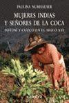 MUJERES INDIAS Y SEÑORES DE LA COCA