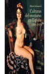 CULTURAS DEL EROTISMO EN ESPAÑA 1898-1939