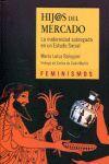 HIJ@S DEL MERCADO. LA MATERNIDAD SUBROGADA EN UN ESTADO SOCIAL