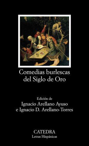 COMEDIAS BURLESCAS DEL SIGLO DE ORO LH832