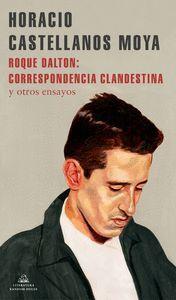 ROQUE DALTON: CORRESPONDENCIA CLANDESTINA