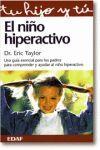 EL NIÑO HIPERACTIVO GUIA PARA PADRES Y EDUCADORES PARA COMPRNDERLO Y AYUDARLO