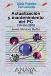 ACTUALIZACION Y MANTENIMIENTO DEL PC  EDICION 2002