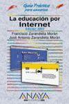 LA EDUCACION POR INTERNET GUIA PRACTICA 2003
