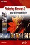 PHOTOSHOP ELEMENTS 3 PARA FOTÓGRAFOS DIGITALES