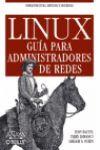 LINUX. GUÍA PARA ADMINISTRADORES DE REDES