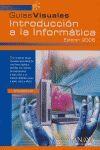 INTRODUCCIÓN A LA INFORMÁTICA. EDICIÓN 2006