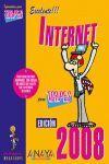 INTERNET. EDICIÓN 2008 PARA TORPES