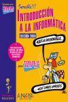 INTRODUCCIÓN A LA INFORMÁTICA. EDICIÓN 2008 TORPES