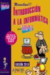 INTRODUCCIÓN A LA INFORMÁTICA PARA TORPES 2010