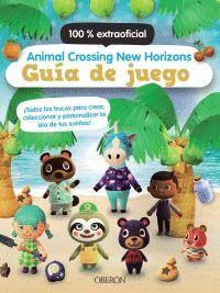 ANIMAL CROSSING NEW HORIZONS. GUÍA DE JUEGO