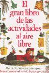 EL GRAN LIBRO DE LAS ACTIVIDADES AL AIRE LIBRE