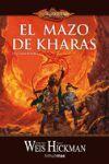 EL MAZO DE KHARAS (LAS CRONICAS PERDIDAS I - DRAGONLANCE)