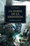 LA HUIDA DE LA EISENSTEIN - LA HEREJÍA DE HORUS