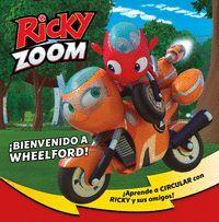 RICKY ZOOM 1. ¡BIENVENIDO A WHEELFORD!