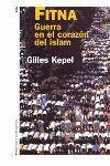 FITNA GUERRA EN EL CORAZON DEL ISLAM