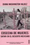 COSECHA DE MUJERES SAFARI EN EL DESIERTO MEXICANO