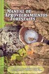 MANUAL DE APROVECHAMIENTOS FORESTALES.