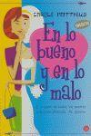 EN LO BUENO Y EN LO MALO  (FG)