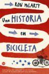 UNA HISTORIA EN BICICLETA   (FG)