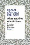 ALTOS ESTUDIOS ECLESIASTICOS (ENSAYOS 1) LB