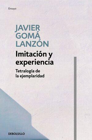 IMITACIÓN Y EXPERIENCIA (TETRALOGÍA DE LA EJEMPLARIDAD) LB