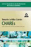 CHARES ANDALUCIA. TEMARIO JURIDICO COMUN