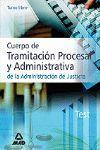 TRAMITACION PROCESAL Y ADMINISTRATIVA JUSTICIA TURNO LIBRE TEST 06