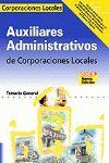 TEMARIO GENERAL AUXILIAR ADMINISTRATIVO CORPORACIONES LOCALES ED. 2008