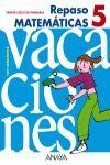 REPASO MATEMÁTICAS 5, EDUCACIÓN PRIMARIA, 3 CICLO  VACACIONES