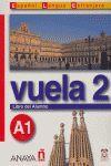 VUELA 2 A1 LA (INTENSIVO)  LIBRO DEL ALUMNO