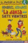 HOMBRES,HERMANOS Y LA DANZA DE LOS 7