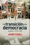 DE LA TRANSICIÓN A LA DEMOCRACIA
