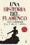 UNA HISTORIA DEL FLAMENCO (NUEVA EDICION)