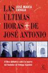 LAS ULTIMAS HORAS DE JOSÉ ANTONIO