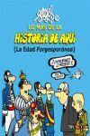 LO MÁS DE LA HISTORIA DE AQUÍ (2). LA ESPAÑA FORGESPORÁNEA