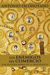 LOS ENEMIGOS DEL COMERCIO III. UNA HISTORIA MORAL DE LA PROPIEDAD III