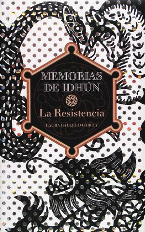 MEMORIAS DE IDHUN - LA RESISTENCIA I