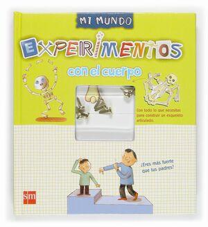 EXPERIMENTOS CON EL CUERPO MI MUNDO